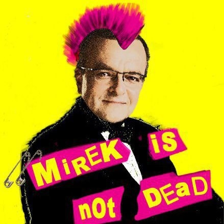 Mirek is not dead